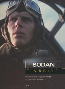 Sodan värit : valokuvia Suomesta vuosilta 1941-1944, Kalevi Keskinen