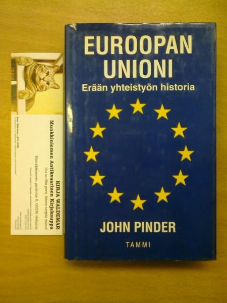Euroopan unioni : erään yhteistyön historia, John Pinder