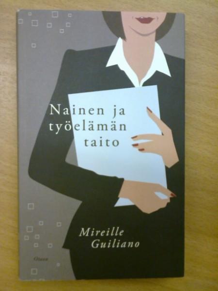 Nainen ja työelämän taito, Mireille Guiliano
