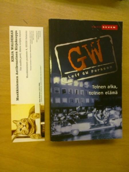 Toinen aika, toinen elämä : romaani eräästä rikoksesta, Leif G. W. Persson