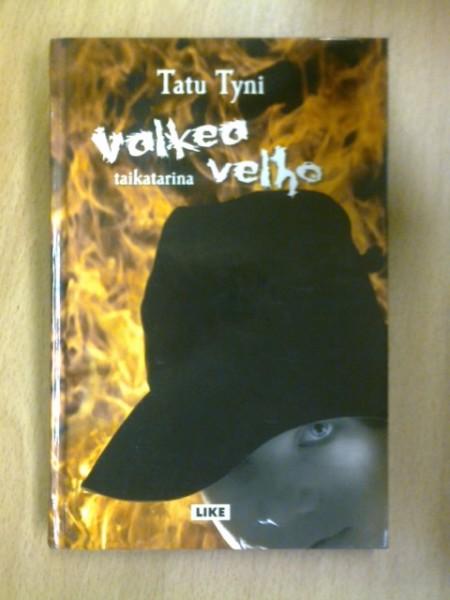 Valkea Velho : taikatarina, Tatu Tyni