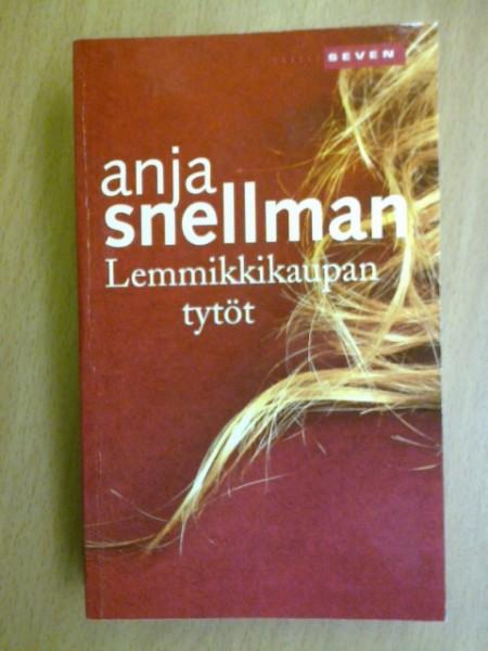 Lemmikkikaupan tytöt, Anja Snellman