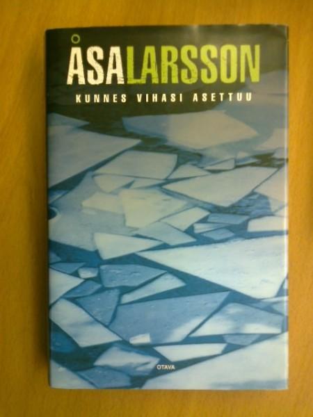 Kunnes vihasi asettuu, Åsa Larsson
