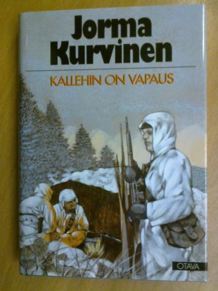 Kallehin on vapaus, Jorma Kurvinen