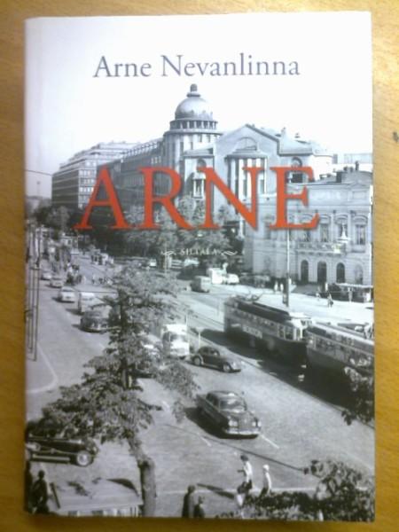 Arne : oman elämän kintereillä, Arne Nevanlinna
