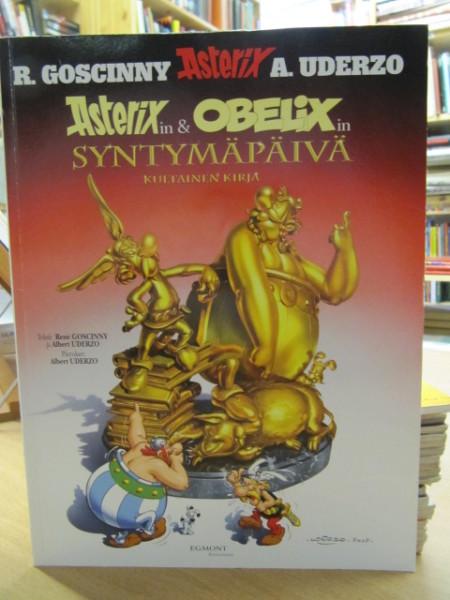 Asterixin ja Obelixin syntymäpäivä - Kultainen kirja, Rene Goscinny