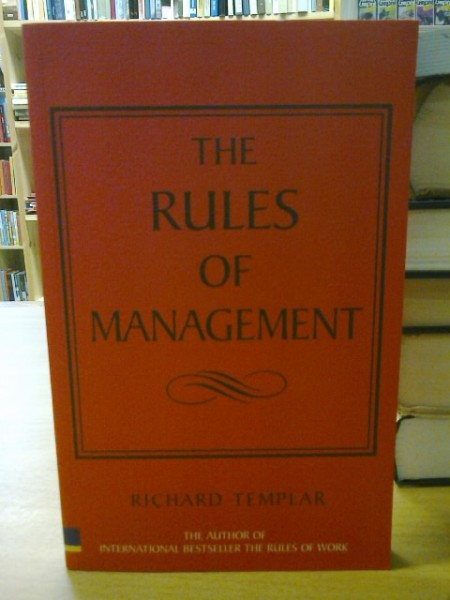 The Rules of Management, Richard Templar