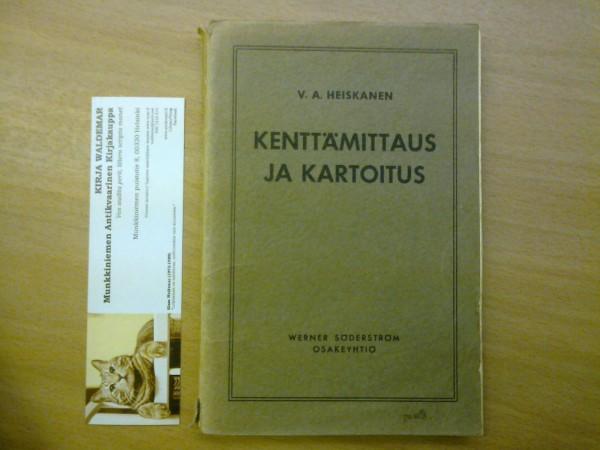 Kenttämittaus ja kartoitus, Heiskanen V. A.
