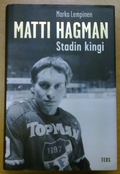 Matti Hagman - Stadin kingi, Marko Lempinen