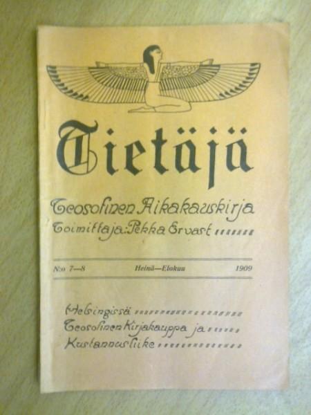 Tietäjä teosofinen aikakauskirja 1909 N:o 7-8, Pekka Ervast