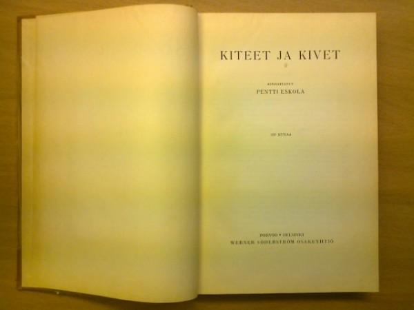 Kiteet ja kivet, Pentti Eskola