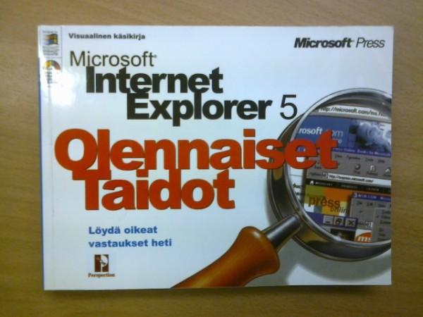 Microsoft Internet Explorer 5 Olennaiset Taidot,