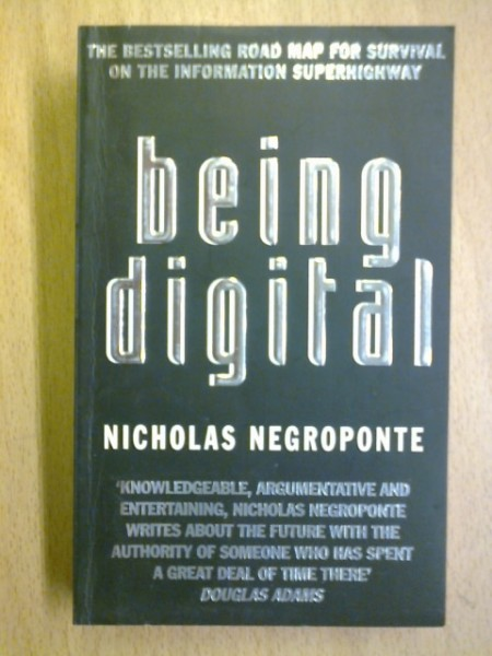 Being Digital, Nicholas Negroponte