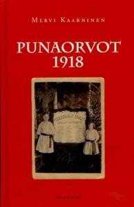 Punaorvot 1918, Mervi Kaarninen