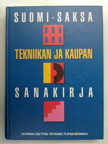 Suomi-saksa : tekniikan ja kaupan sanakirja, Liisa Manninen