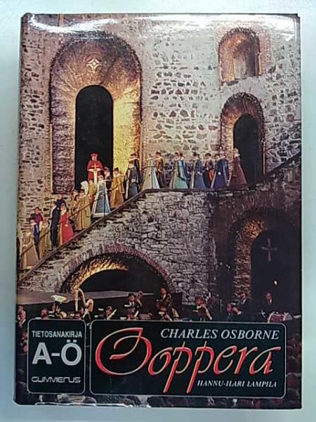 Ooppera : tietosanakirja : A-Ö, Charles Osborne