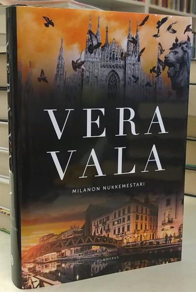 Milanon nukkemestari, Vera Vala