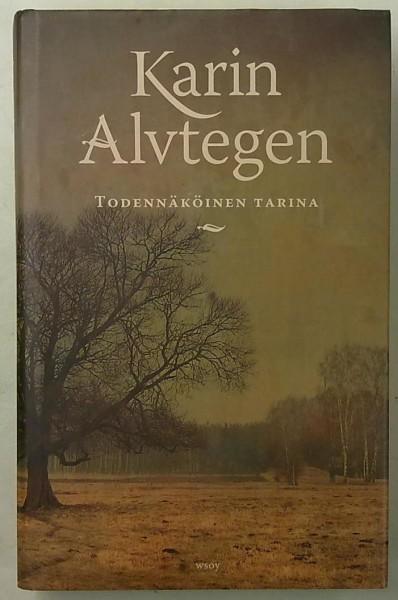 Todennäköinen tarina, Karin Alvtegen