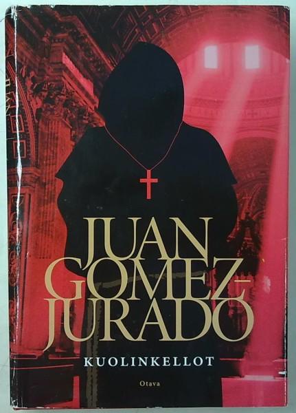 Kuolinkellot, Juan Gómez-Jurado