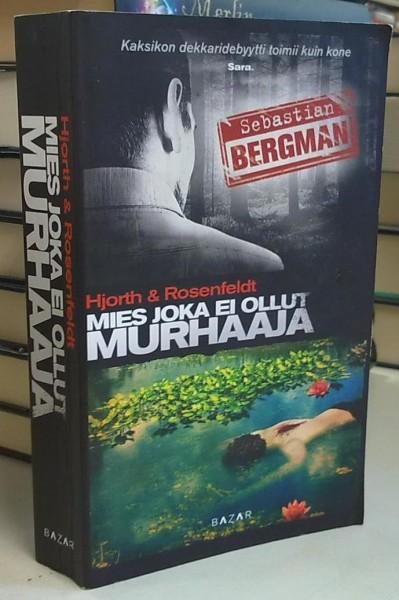 Mies joka ei ollut murhaaja, Michael Hjorth