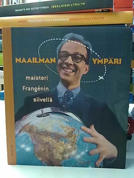 Maailman ympäri maisteri Frangénin siivellä, Simo Frangén