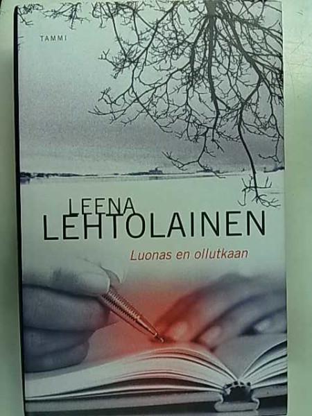 Luonas en ollutkaan, Leena Lehtolainen