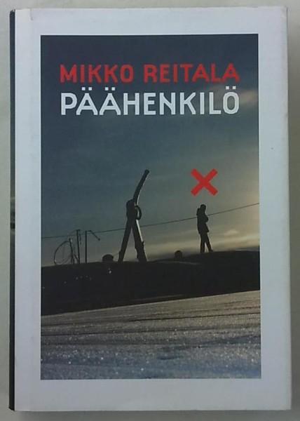 Päähenkilö, Mikko Reitala