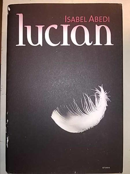 Lucian, Isabel Abedi