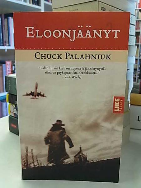 Eloonjäänyt, Chuck Palahniuk