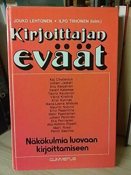 Kirjoittajan eväät : näkökulmia luovaan kirjoittamiseen, Jouko Lehtonen