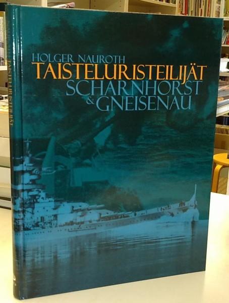 Taisteluristeilijät Scharnhorst & Gneisenau, Holger Nauroth