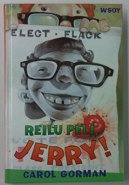 Reilu peli, Jerry!, Carol Gorman