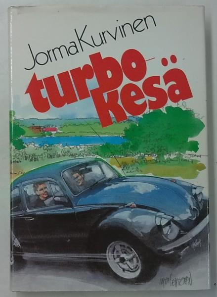 Turbokesä, Jorma Kurvinen