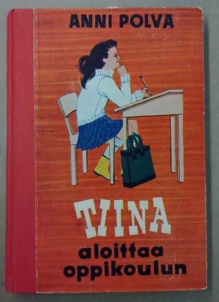 Tiina aloittaa oppikoulun, Anni Polva