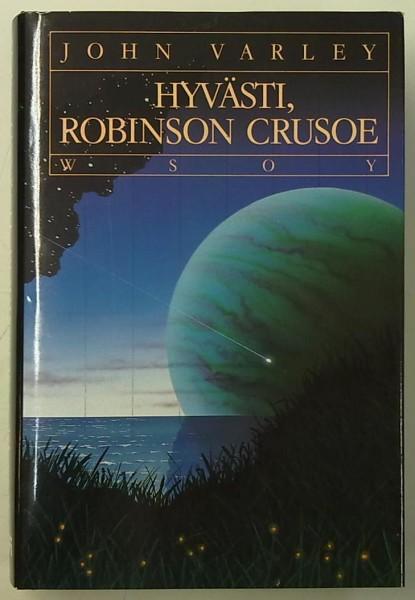 Hyvästi, Robinson Crusoe, John Varley