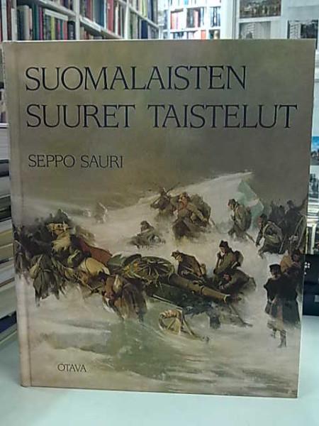 Suomalaisten suuret taistelut, Seppo Sauri