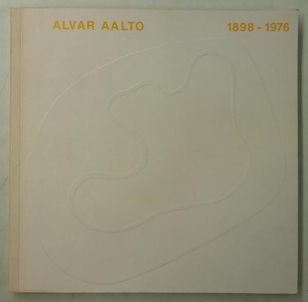 Alvar Aalto 1898-1976, Alvar Aalto