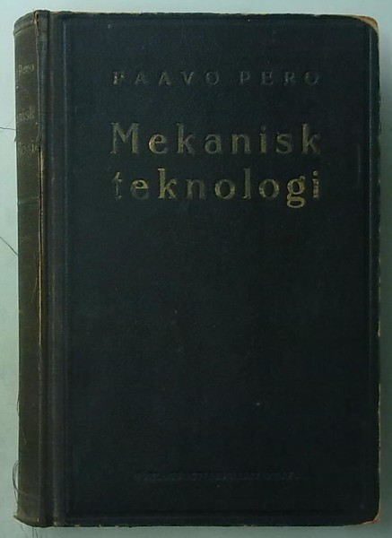 Mekanisk teknologi för industriskolor, Paavo Pero