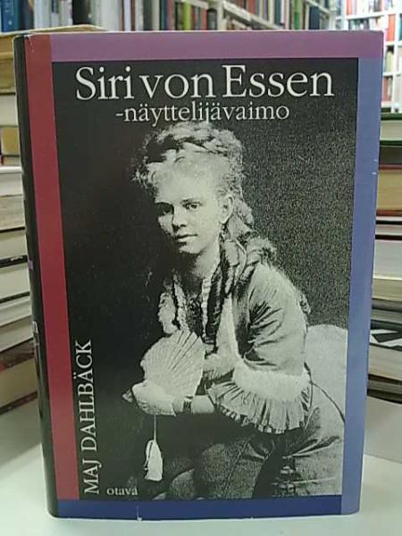 Siri von Essen, näyttelijävaimo, Maj Dahlbäck
