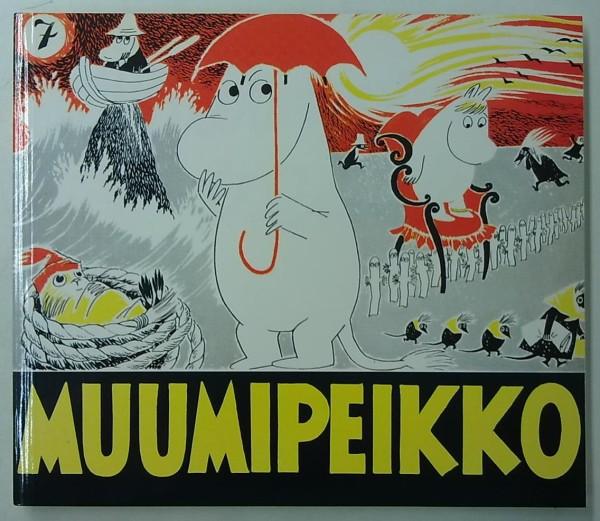 Muumipeikko 7 - Muumipeikko ja pyrstötähti, Muumipeikko ja kultainen häntä, Tove Jansson