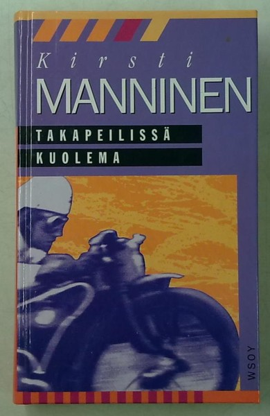 Takapeilissä kuolema, Kirsti Manninen