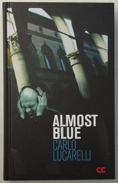 Almost blue, Carlo Lucarelli
