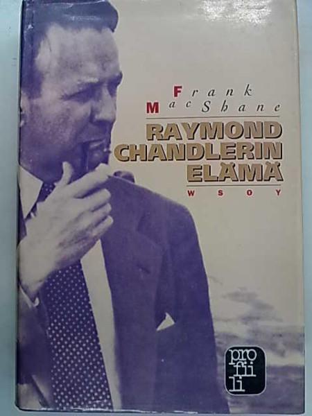 Raymond Chandlerin elämä, Frank MacShane