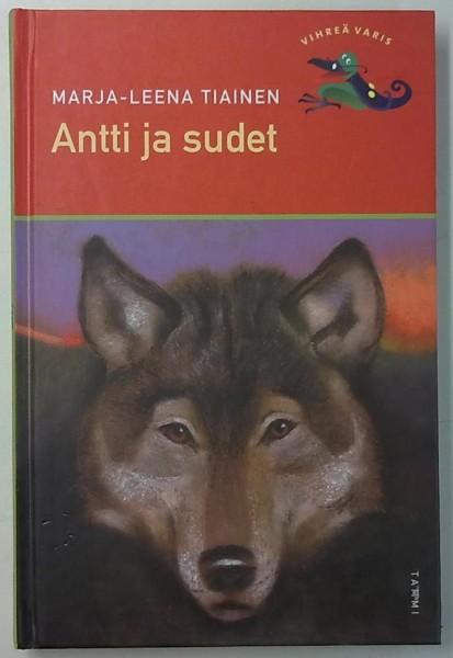Antti ja sudet, Marja-Leena Tiainen