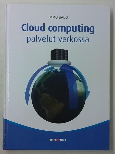 Cloud computing - Palvelut verkossa, Immo Salo