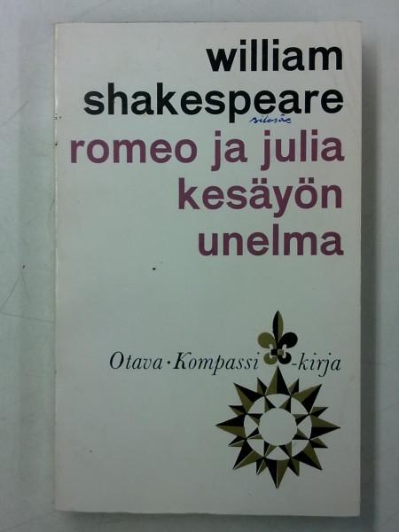 Romeo ja Julia / Kesäyön unelma (Kompassi-kirja), William Shakespeare