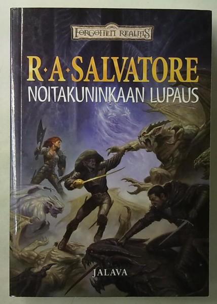 Noitakuninkaan lupaus, R. A. Salvatore