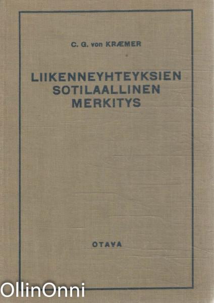 Liikenneyhteyksien sotilaallinen merkitys, C.G. von Kraemer