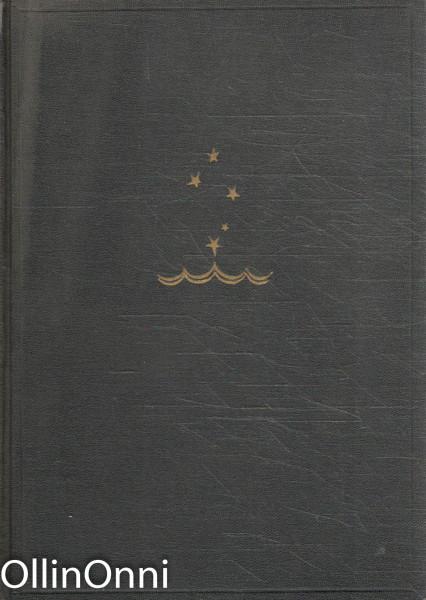 Lähtö ja loitsu - Kirja suuresta levottomuudesta, Olavi Paavolainen