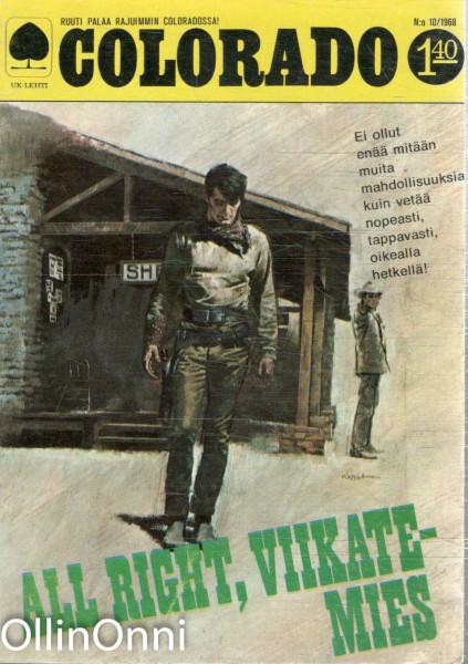 Colorado 10/1968 . All right, viikatemies, Gunn Halliday